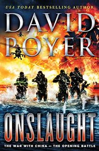 Onslaught: The War with China—the Opening Battle
