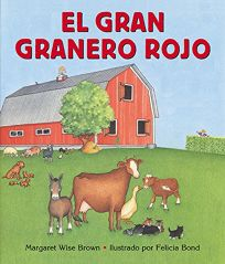 Big Red Barn Spanish Edition: El Gran Granero Rojo