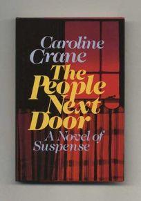 The People Next Door: A Novel of Suspense