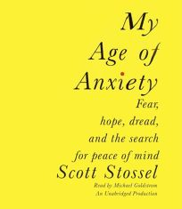 My Age of Anxiety: Fear