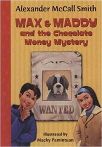 Max and Maddy and the Chocolate Money Mystery