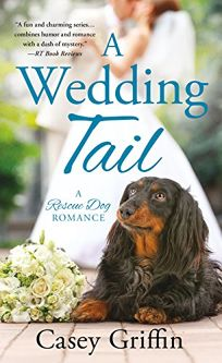 A Wedding Tail: Rescue Dog Romance