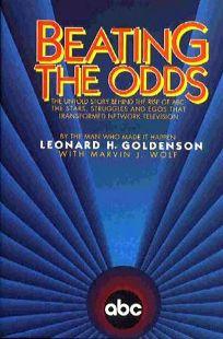 Beating the Odds: An Anecdotal Memoir of Paramount and Abd TV