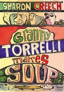 GRANNY TORRELLI MAKES SOUP