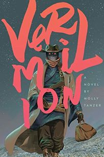Vermilion: The Adventures of Lou Merriwether