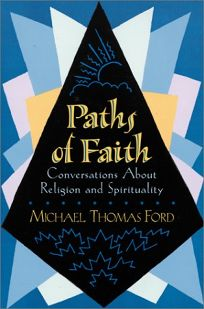 Paths of Faith: Conversations about Religion and Spirituality