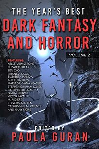 The Year's Best Fantasy and Dark Fantasy and Horror