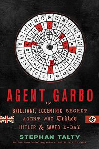 Agent Garbo: The Brilliant