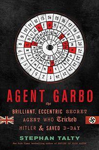 Agent Garbo: The Brilliant