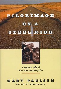 Pilgrimage on a Steelride: A Memoir about Men and Motorcycles