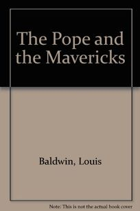 The Pope and the Mavericks