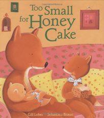 Too Small for Honey Cake