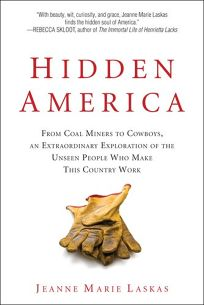Hidden America: From Coal Miners to Cowboys