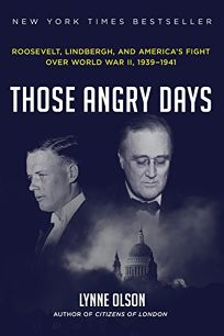 Those Angry Days: Roosevelt