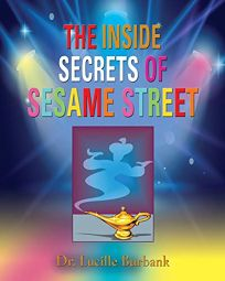 The Inside Secrets of Sesame Street
