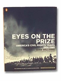 Eyes on the Prize: Americas Civil Rights Years