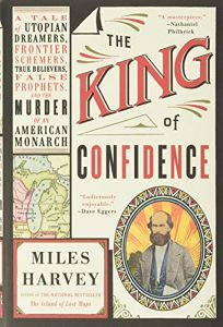 The King of Confidence: A Tale of Utopian Dreamers