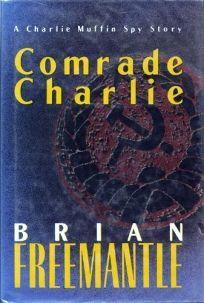 Comrade Charlie: A Charlie Mufflin Novel