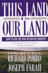 This Land is Our Land: How to End the War on Private Property
