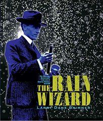 The Rain Wizard: The Amazing