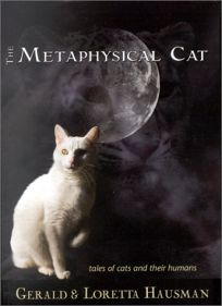 The Metaphysical Cat: Tales of Cats and Their Humans