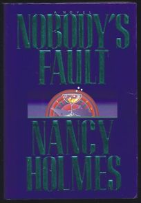 Nobodys Fault