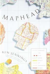 Maphead: Charting the Wide