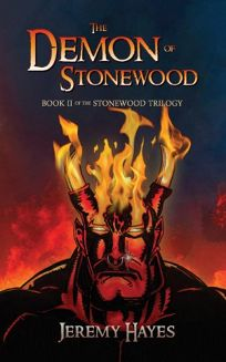 The Demon of Stonewood: Book II of the Stonewood Trilogy