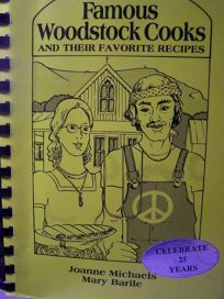 Famous Woodstock Cooks and Their Favorite Recipes