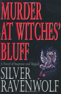Murder at Witches Bluff: A Novel of Suspense and Magick