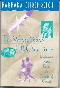 Worst Years of Our Lives