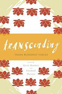 Transcending: Trans Buddhist Voices
