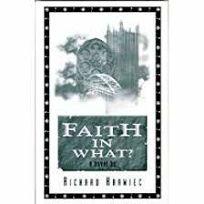 Faith in What?