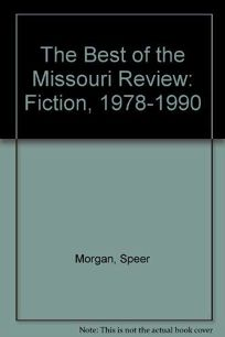 Best of the Missouri Review Fiction