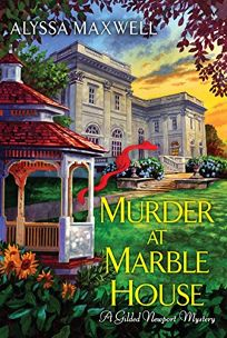 Murder at Marble House: A Gilded Newport Mystery