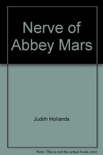 The Nerve of Abbey Mars