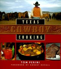 Texas Cowboy Cooking