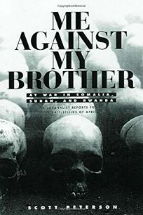Me Against My Brother: At War in Somalia