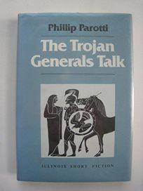 The Trojan Generals Talk: Memoirs of the Greek War