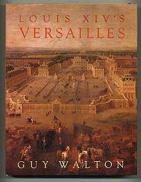 Louis XIVs Versailles