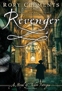 Revenger: A Novel of Tudor Intrigue