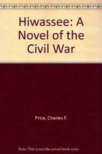 Hiwassee: A Novel of the Civil War