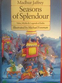 Seasons of Splendour: Tales