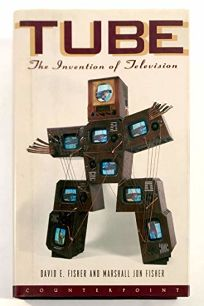 Tube: The Invention of Television