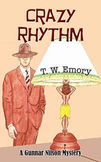Crazy Rhythm: A Gunnar Nilson Mystery