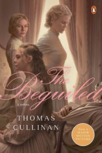 The Beguiled: A Novel Movie Tie-In