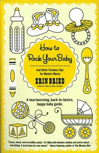How to Rock Your Baby: A Heartwarming
