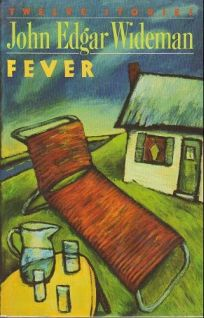 Fever: Twelve Stories