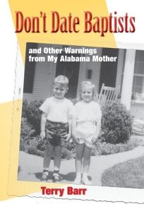Don't Date Baptists and Other Warnings from My Alabama Mother