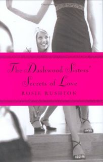 THE DASHWOOD SISTERS SECRETS OF LOVE